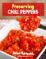 Preserving Jalapenos and Chili Peppers - the Book