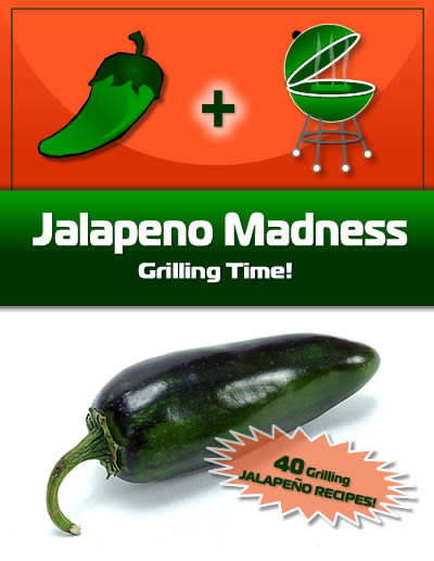 Jalapeno Madness eBook - Grilling Time!